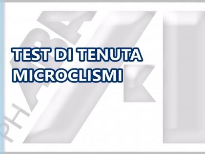 TEST DI TENUTA DEI MICROCLISMI